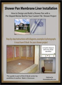 How to Install a Mortar Shower Pan Membrane Liner eBook.
