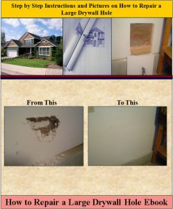 How to Repair a Large Drywall Hole EBook