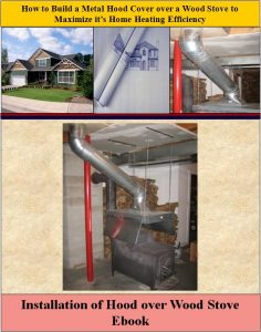 Installation of Hood over Wood Stove EBook