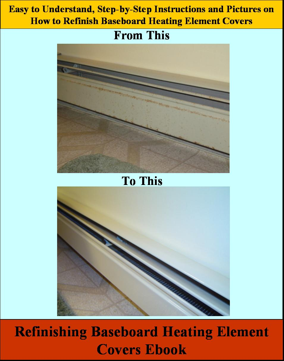 Refinishing Baseboard Heating Element Covers Ebook