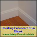 Installing Baseboard Trim Ebook