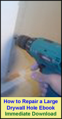 How to Repair Large Drywall Hole Ebook